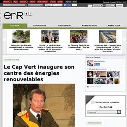 Le Cap Vert inaugure son centre des énergies renouvelables