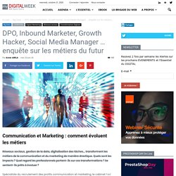 DPO, Inbound Marketer, Growth Hacker, Social Media Manager ... enquête surles métiers du futur