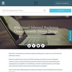 Why Smart Inbound Marketers Choose Growth-Driven Design