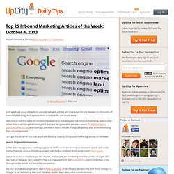 Top 25 Inbound Marketing Articles of the Week: October 4, 2013