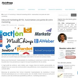 Inbound marketing (8/10) : Automatisez une partie de votre marketing