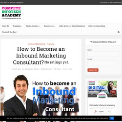 How to Become an Inbound Marketing Consultant?