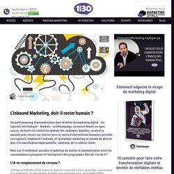 L'inbound marketing, doit-il rester humain