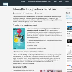 Inbound Marketing, un terme qui fait peur - A la rédac
