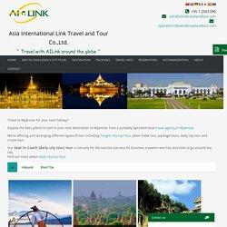 Myanmar Travel Agency - ailinktravelandtour.com