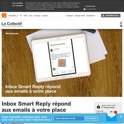 Inbox Smart Reply répond aux emails à votre place