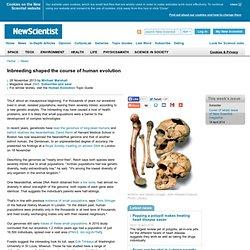 Inbreeding shaped the course of human evolution - 28 November 2013