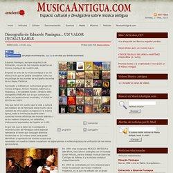 Discografía de Eduardo Paniagua… UN VALOR INCALCULABLE « MusicaAntigua.com