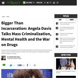 Bigger Than Incarceration: Angela Davis Talks Mass Criminalization, Mental He...