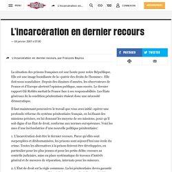 L'incarcération en dernier recours