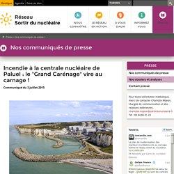 """Incendie à la centrale nucléaire de Paluel: le """"Grand Carénage"""" vire au carnage!"""
