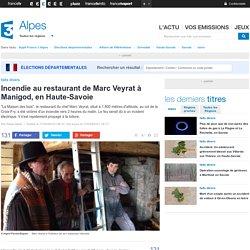 Incendie au restaurant de Marc Veyrat : (...) c'est un court-circuit sur une machine à laver qui aurait provoqué l'incendie.