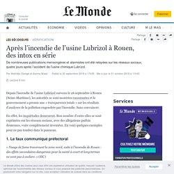 Incendie à Rouen : intox en série