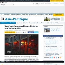 Nouvel incendie dans une usine textile au Bangladesh