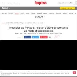 Incendies au Portugal: le bilan s'élève désormais à 32 morts et sept disparus