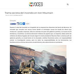 Trama secreta del incendio en Iron Mountain — Nuestras Voces