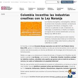 Colombia incentiva las industrias creativas con la Ley Naranja - Cámara de Comercio de Bogotá
