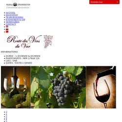 Incentive - Art de Vivre - Route des Vins du Var
