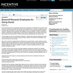 Incentive Programs - Engagement - Bluewolf Rewards Employees for Going Social - Incentive Magazine