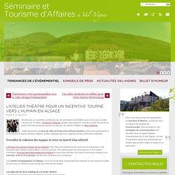 L'atelier théâtre pour un incentive tourné vers l'humain en Alsace