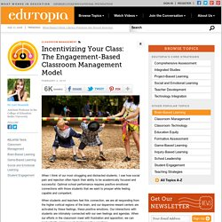 Incentivizing Your Class: The Engagement-Based Classroom Management Model