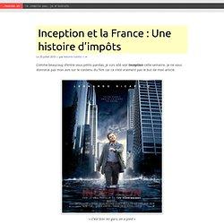 Inception et la France : Une histoire d'impôts