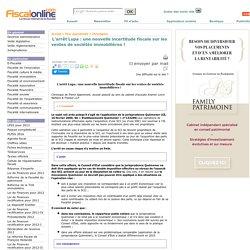 L'arrêt Lupa : une nouvelle incertitude fiscale sur les ventes de sociétés immobilières !