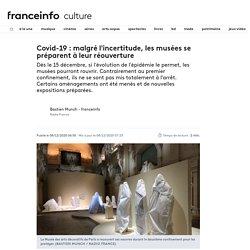 Covid-19 : malgré l'incertitude, les musées se préparent à leur réouverture...