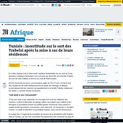 Tunisie : incertitude sur le sort des Trabelsi après la mise à sac de leurs résidences