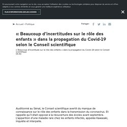 « Beaucoup d'incertitudes sur le rôle des enfants » dans la propagation du Covid-19 selon le Conseil scientifique