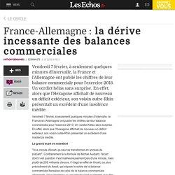 France-Allemagne : la dérive incessante des balances commerciales, Le Cercle