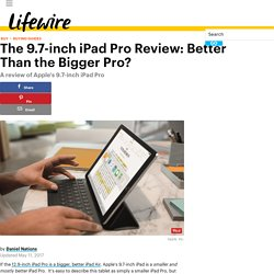 The 9.7-inch iPad Pro Review: Better Than the Bigger Pro?