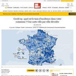Covid-19: quel est le taux d'incidence dans votre commune? Une carte ville par ville dévoilée