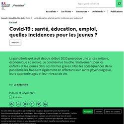 Covid-19 : incidences de la pandémie sur les jeunes