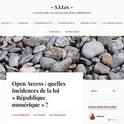 Open Access : quelles incidences de la loi «République numérique» ? – – S.I.Lex –