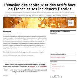 L'évasion des capitaux et des actifs hors de France et ses incidences fiscales — Le blog du rapporteur de la Commission d'enquête sénatoriale sur l'évasion des capitaux et actifs hors de France