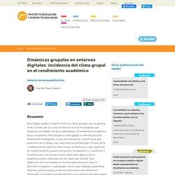 Dinámicas grupales en entornos digitales: incidencia del clima grupal en el rendimiento académico
