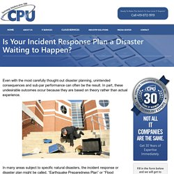 Is Your Incident Response Plan a Disaster Waiting to Happen?