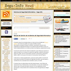 Noticias de Seguridad Informática - Segu-Info: Manualde Gestión de Incidentes de Seguridad Informática