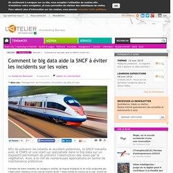 Comment le big data aide la SNCF à éviter les incidents sur les voies