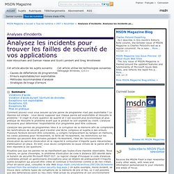 Analyses d'incidents: Analysez les incidents pour trouver les failles de sécurité de vos applications
