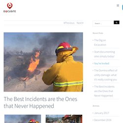 The Best Incidents are the Ones that Never Happened