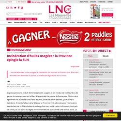 Incinération d'huiles usagées : la Province épingle la SLN