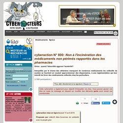 Non à l'incinération des médicaments non périmés rapportés dans les pharmacies cyberaction