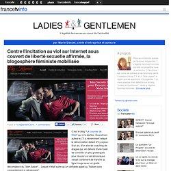 Contre l'incitation au viol sur Internet sous couvert de liberté sexuelle affirmée, la blogosphère féministe mobilisée