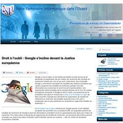 Droit à l'oubli : Google s'incline devant la Justice européenne