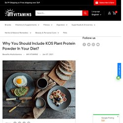 Why You Should Include KOS Plant Protein Powder In Your Diet?– AM VITAMINS