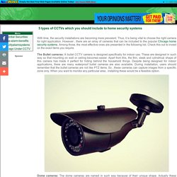 5 Types of CCTV Cameras to be Included With Security Systems
