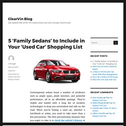 5 'Family Sedans' to Include in Your 'Used Car' Shopping List