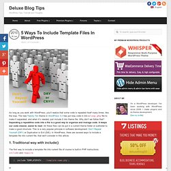 5 Ways To Include Template Files In WordPress